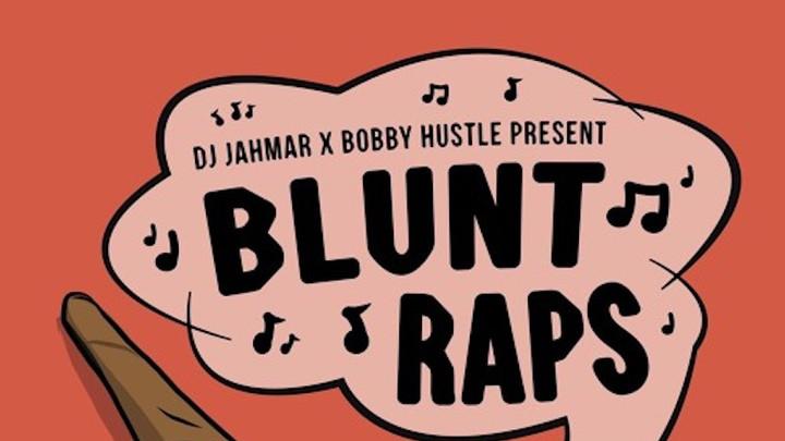 Bobby Hustle & DJ Jahmar - Blunt Wraps (Mixtape) [6/21/2019]