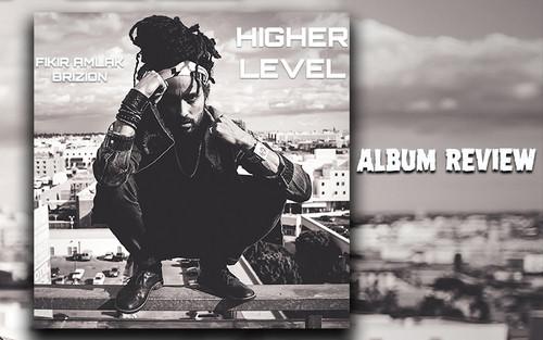 Album Review: Fikir Amlak & Brizion - Higher Level