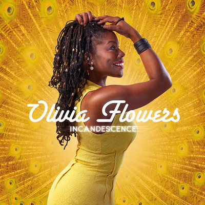 Olivia Flowers - Incandescence