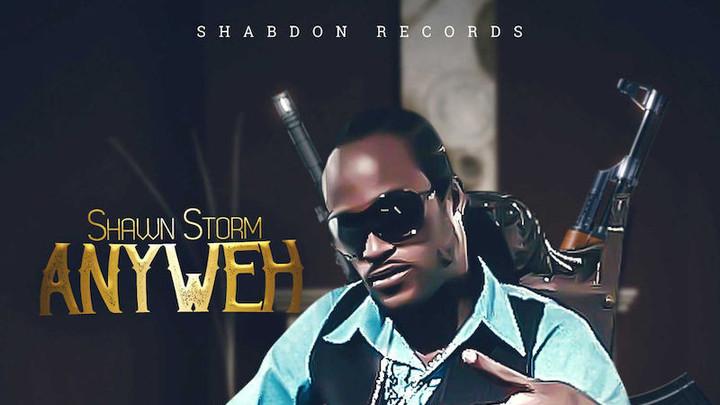 Shawn Storm - Anyweh [7/2/2019]