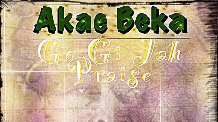 Akae Beka - Go Gi Jah Praise [2/29/2020]