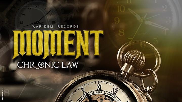 Chronic Law - Moment [2/26/2020]