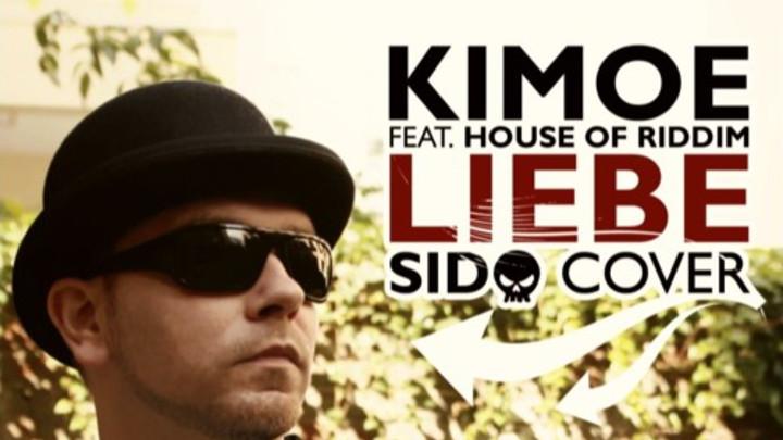 Kimoe feat. House Of Riddim - Liebe (Sido Cover) [10/23/2015]