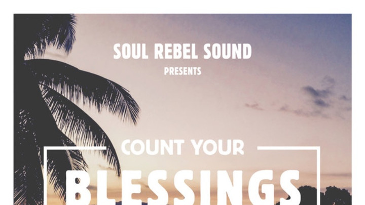 Count Your Blessing Riddim (Megamix) [1/11/2019]