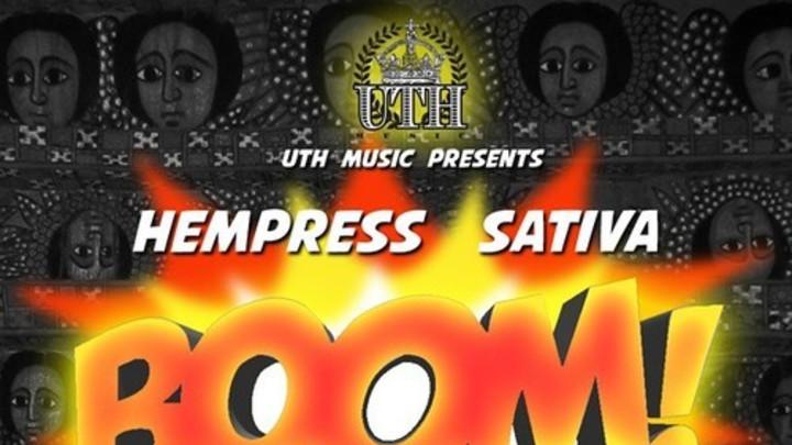 Hempress Sativa - Boom aka Wah Da Da Deng [9/24/2014]