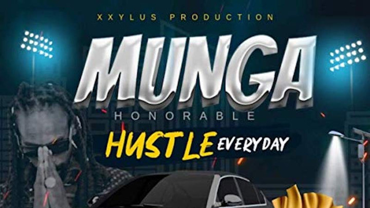 Munga Honorable - Hustle Everyday [5/3/2019]