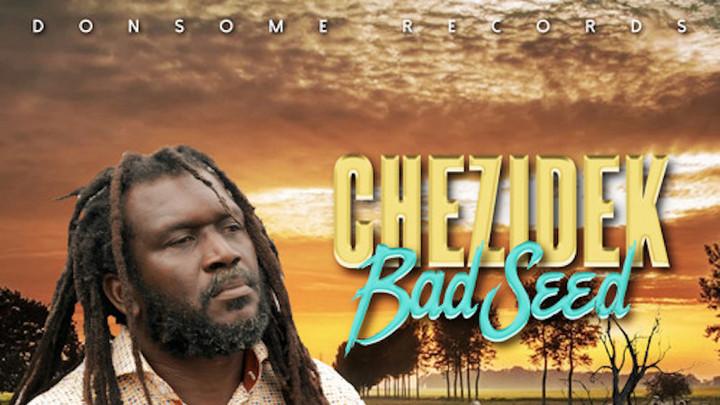 Chezidek - Bad Seed [10/16/2020]