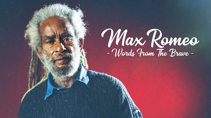 Max Romeo - Words From The Brave (Full Album) [6/28/2019]