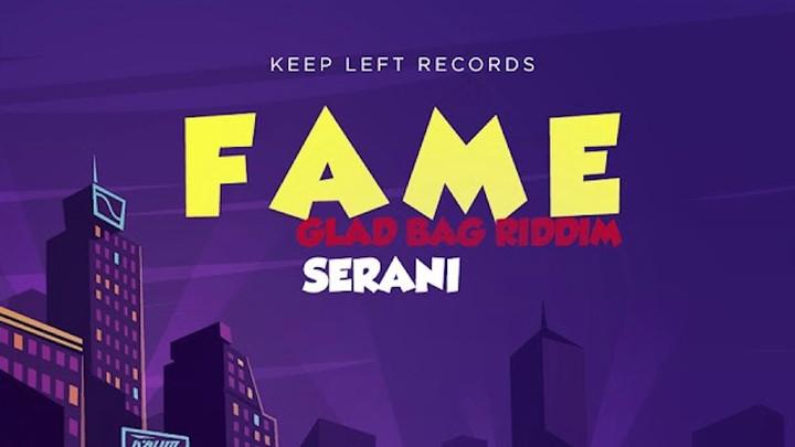 Serani - Fame [3/20/2018]