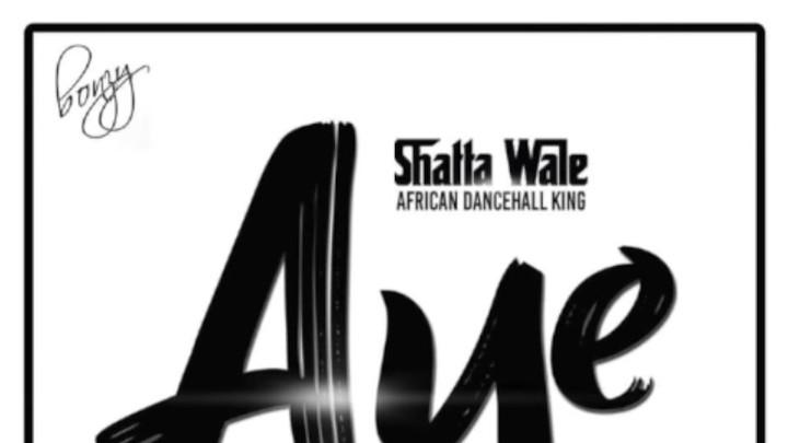 Shatta Wale - Aye [8/24/2018]