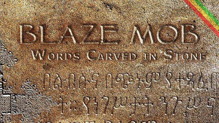 Blaze Mob - Words Carved In Stone (Full Album) [3/5/2018]