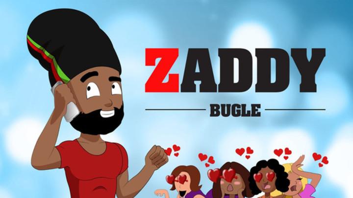 Bugle - Zaddy [3/9/2019]