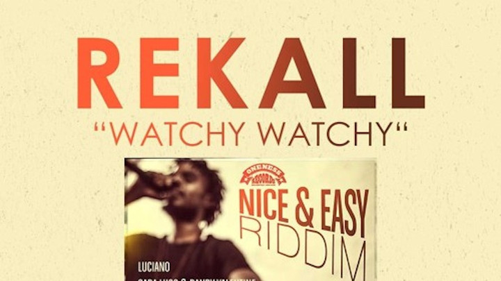 Rekall - Watchy Watchy Song [10/14/2018]