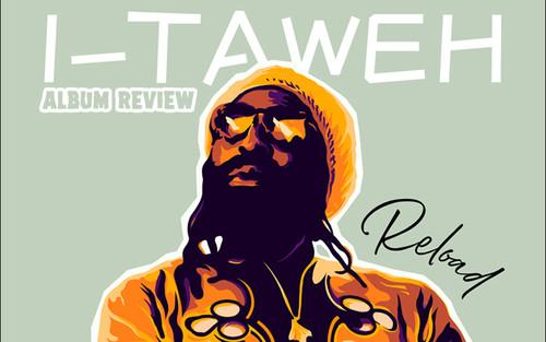 Album Review: I-Taweh - Reload
