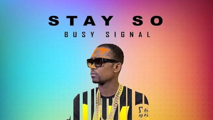 Busy Signal - Stay So (Erinski Easy & DJ Chemics RMX) [11/5/2018]
