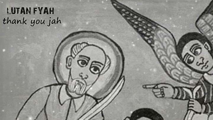 Lutan Fyah - Thank You Jah [3/14/2020]