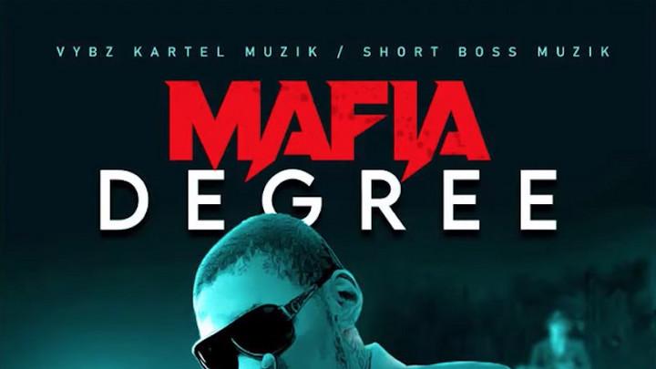 Vybz Kartel - Mafia Degree [2/22/2021]