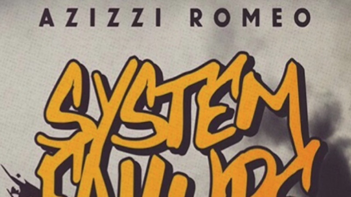 Azizzi Romeo - System Failure [1/5/2017]