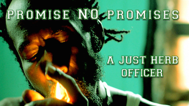 Promise No Promises - A Just Herb Officer [1/15/2015]