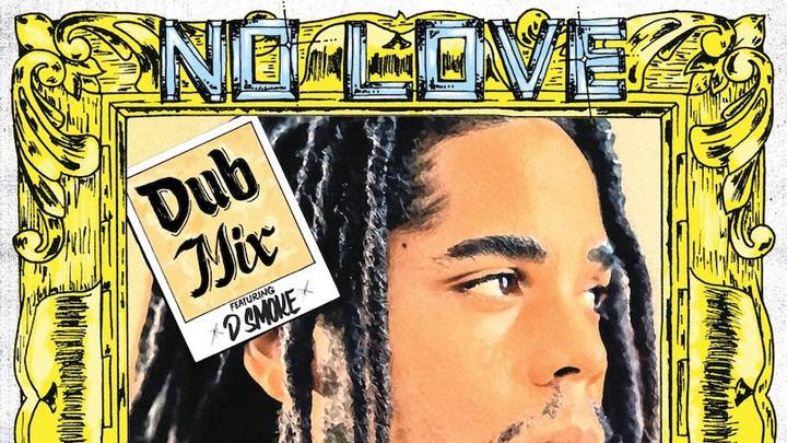Skip Marley feat. D Smoke - No Love (Dub Mix) [10/27/2020]