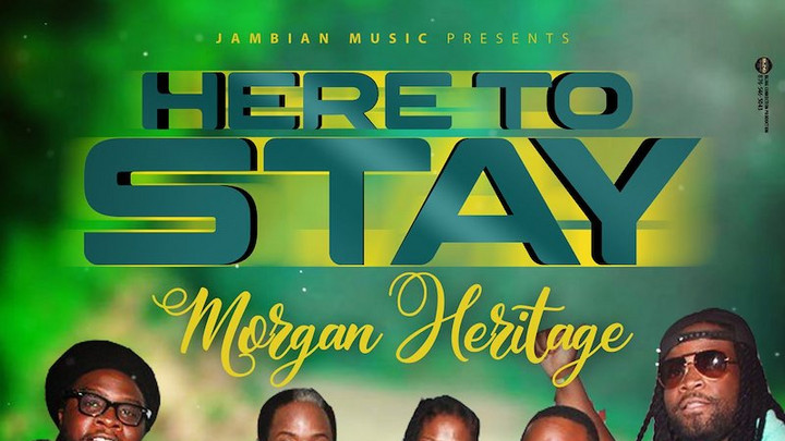 Morgan Heritage - Here To Stay [10/9/2020]