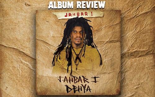 Album Review: Jahbar I - Jahbar I Deya