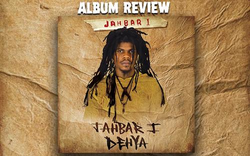 Album Review: Jahbar I - Jahbar I Deya