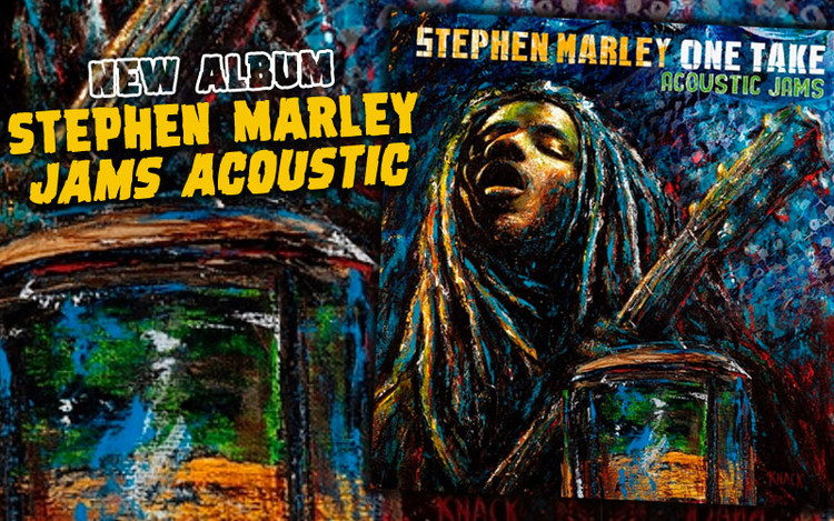 New Stephen Marley Album - One Take (Acoustic Jams)