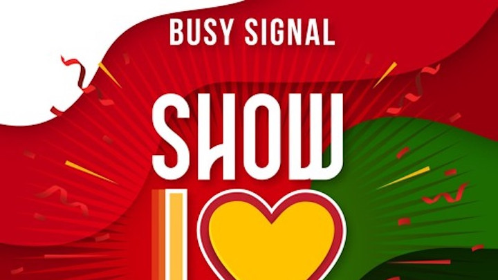 Busy Signal - Show Love [12/10/2018]