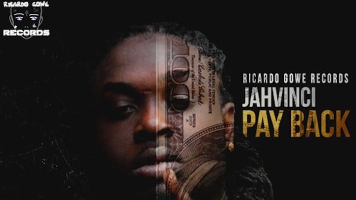 Jah Vinci - Pay Back [1/25/2019]