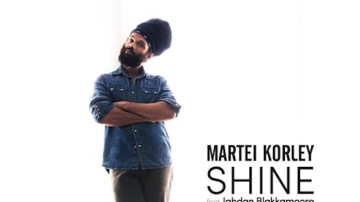Martei Korley feat. Jahdan Blakkamoore - Shine [9/29/2016]