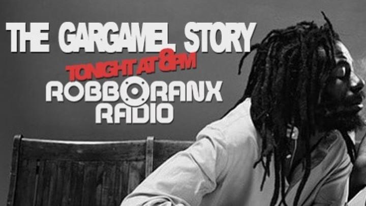 The Gargamel Story @ Robbo Ranx Radio [10/30/2015]