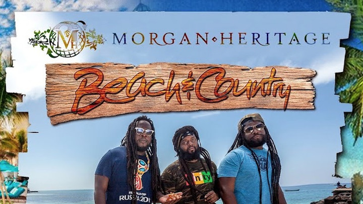 Morgan Heritage - Beach And Country [7/12/2019]