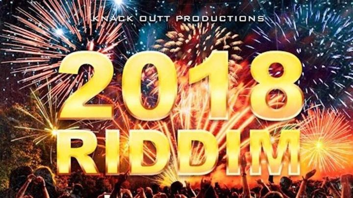 2018 Riddim (Megamix) [1/25/2018]