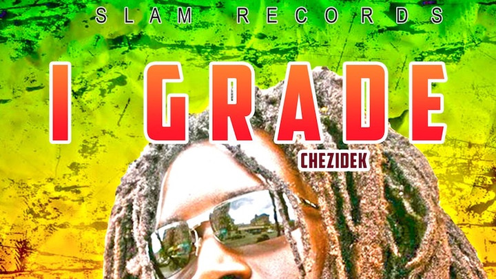 Chezidek - I Grade (Full Album) [2/21/2020]
