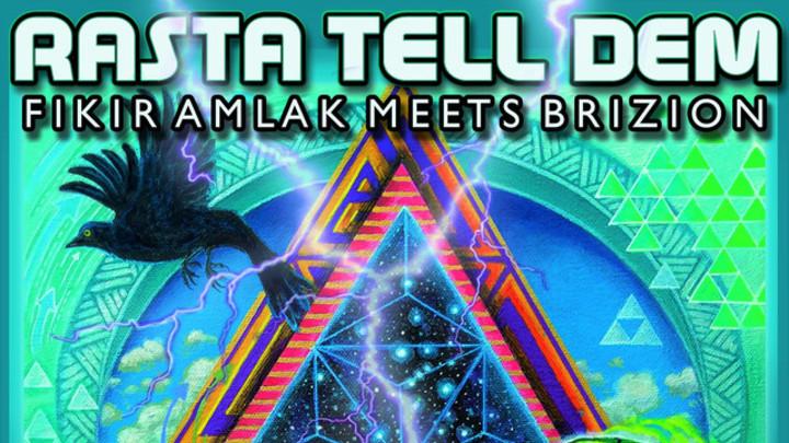 Fikir Amlak & Brizion - Rasta Tell Dem (Full Album) [2/8/2019]