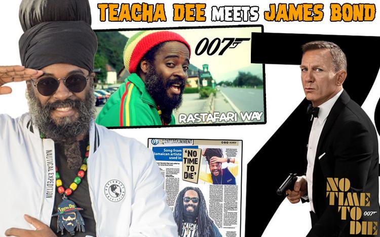 Teacha Dee meets James Bond - 'No Time To Die' Incorporates Rastafari Way