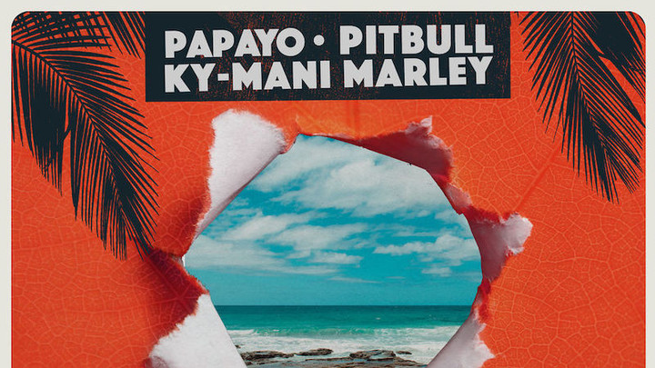 Papayo, Pitbull & Ky-Mani Marley - YOYA [4/12/2019]