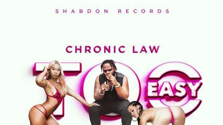 Chronic Law - Too Easy [8/21/2019]
