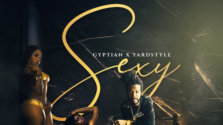 Gyptian - Sexy [9/2/2021]