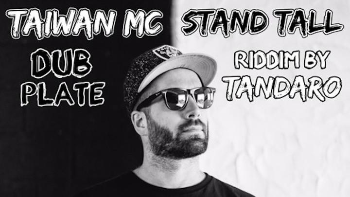 Taiwan MC - Stand Tall (Caribic Night Dubplate) [3/9/2017]