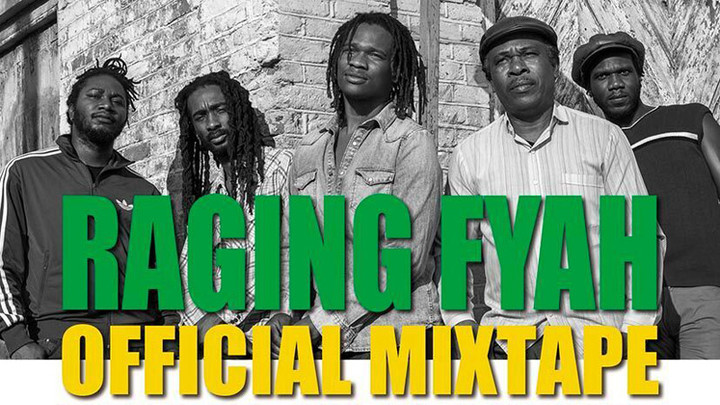 Raging Fyah - Official Mixtape by Mighty Crown [8/22/2016]