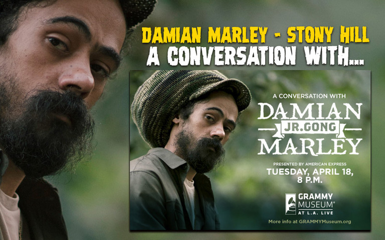 Stony Hill A Conversation With Damian Marley Grammy Museum April 18th