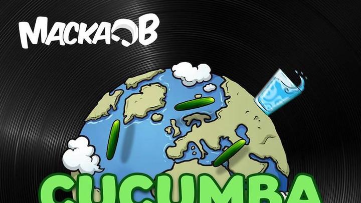 Macka B - Cucumba To Di World [1/30/2020]