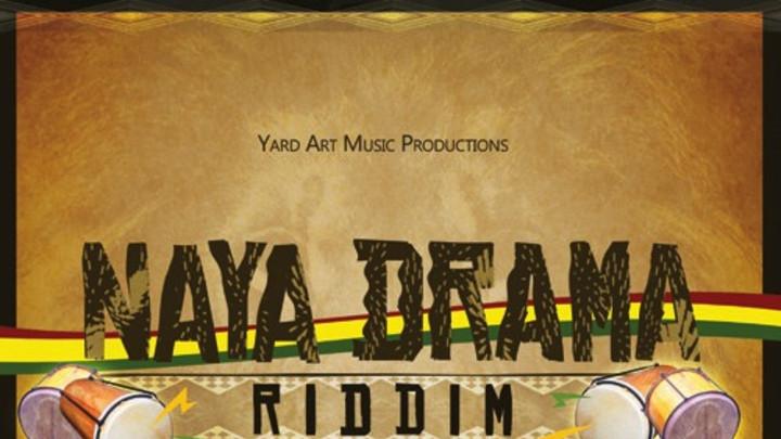 Naya Drama Riddim Mega Mix [8/9/2013]