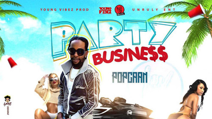 Popcaan - Party Business [5/23/2019]