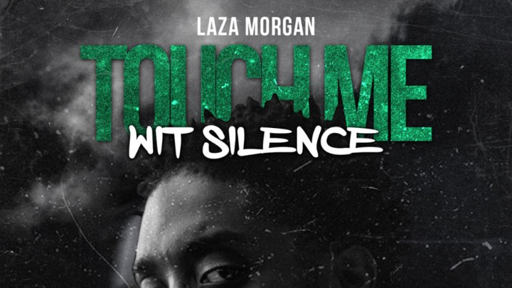 Laza Morgan - Touch Me Wit Silence (Full Album) [6/7/2019]