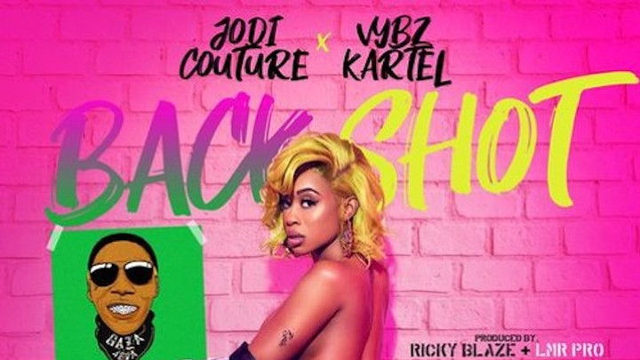Jodi Couture & Vybz Kartel - Backshot [12/8/2018]