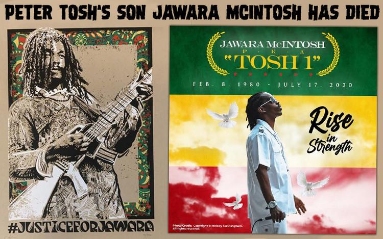 Peter Tosh's Son Jawara McIntosh Has Died