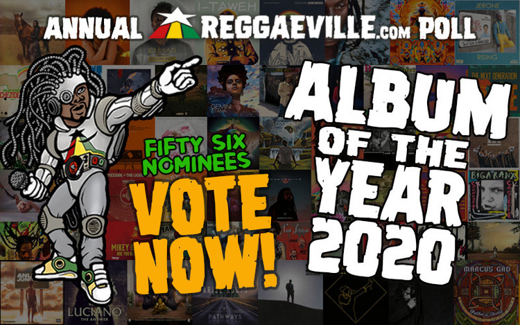 56 Releases Nominated for Reggaeville's ALBUM OF THE YEAR 2020 Poll